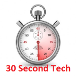 30 second tech